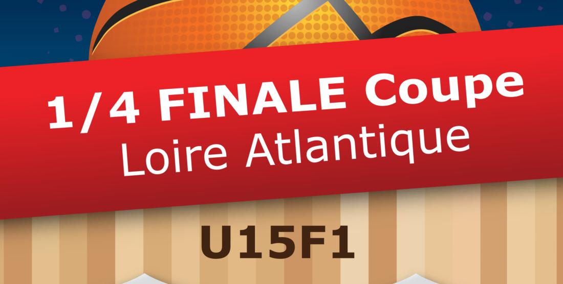 Les U15F1 en 1/4 de finale de la Coupe de Loire-Atlantique